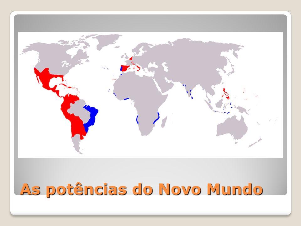 As potências do Novo Mundo