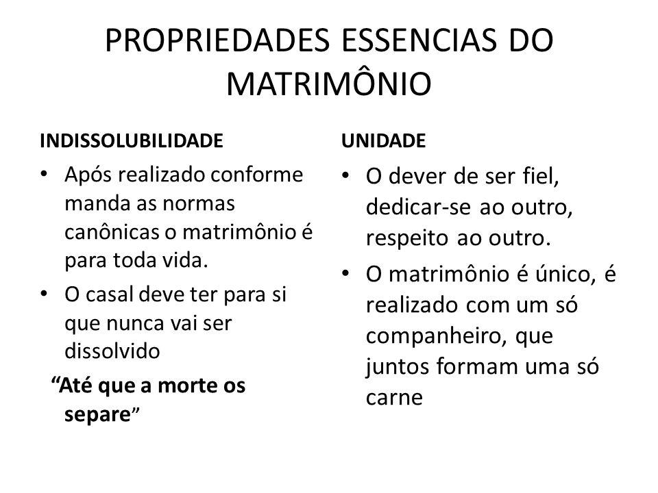 PROPRIEDADES ESSENCIAS DO MATRIMÔNIO