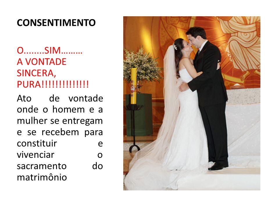 CONSENTIMENTO O........SIM……… A VONTADE SINCERA, PURA!!!!!!!!!!!!!!