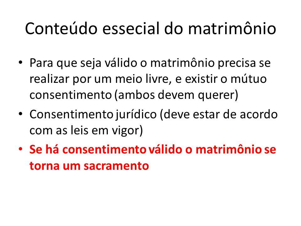 Conteúdo essecial do matrimônio