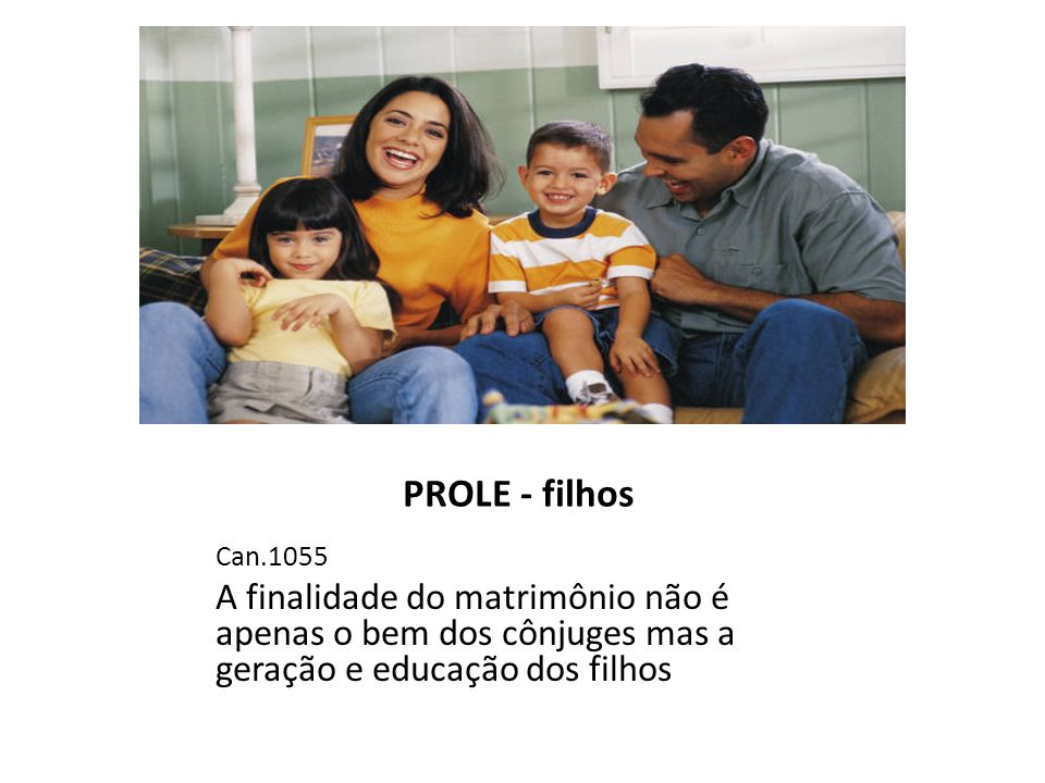 PROLE - filhos Can.1055.