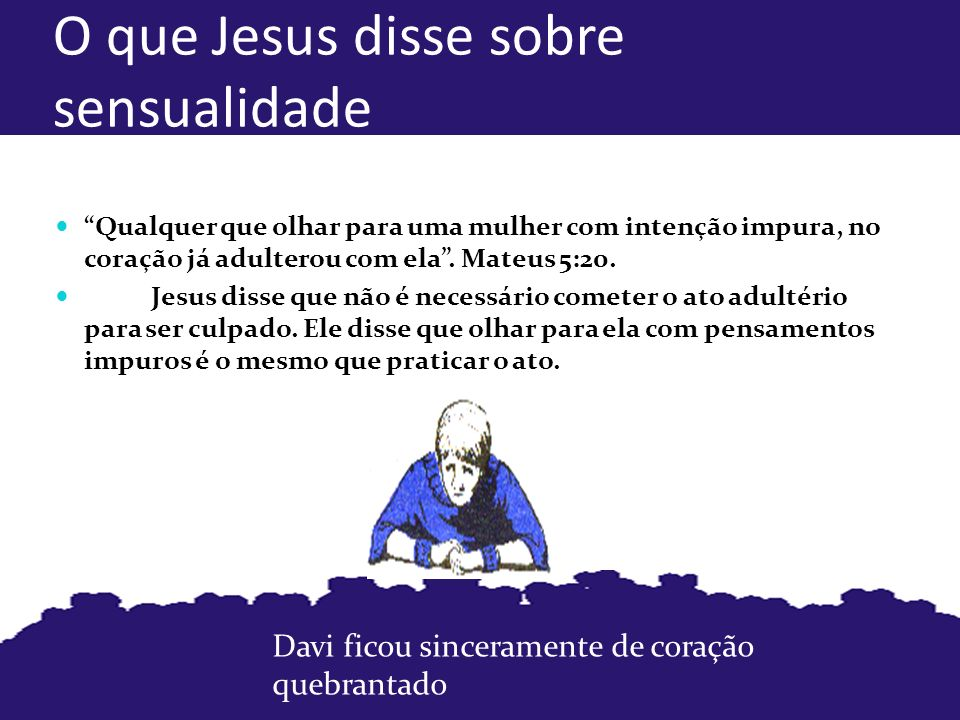 O que Jesus disse sobre sensualidade