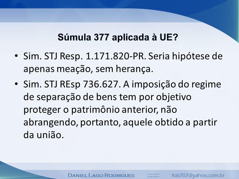 Súmula 377 aplicada à UE Sim. STJ Resp. 1.171.820-PR. Seria hipótese de apenas meação, sem herança.
