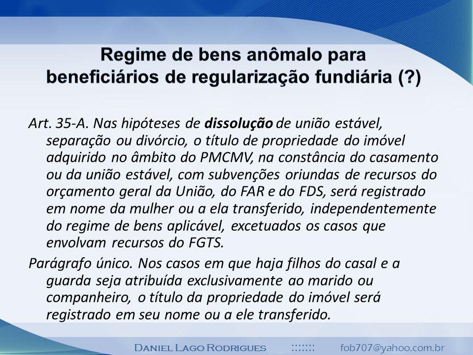 Regime de bens anômalo para beneficiários de regularização fundiária (