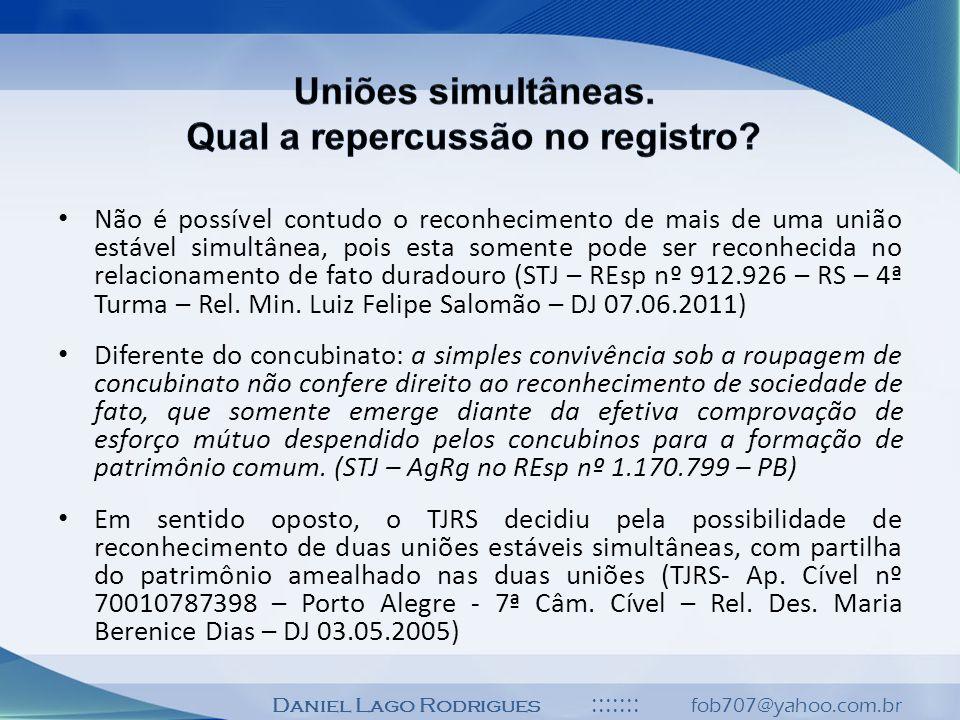 Uniões simultâneas. Qual a repercussão no registro