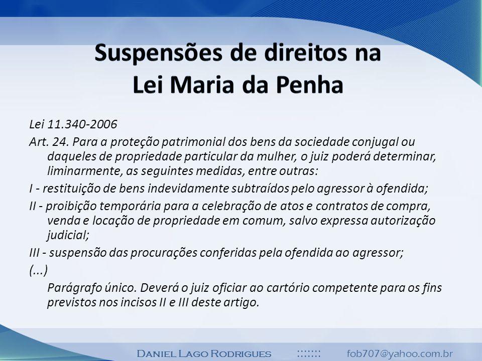 Suspensões de direitos na Lei Maria da Penha