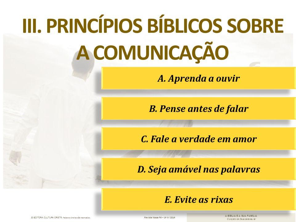 III. Princípios Bíblicos sobre D. Seja amável nas palavras