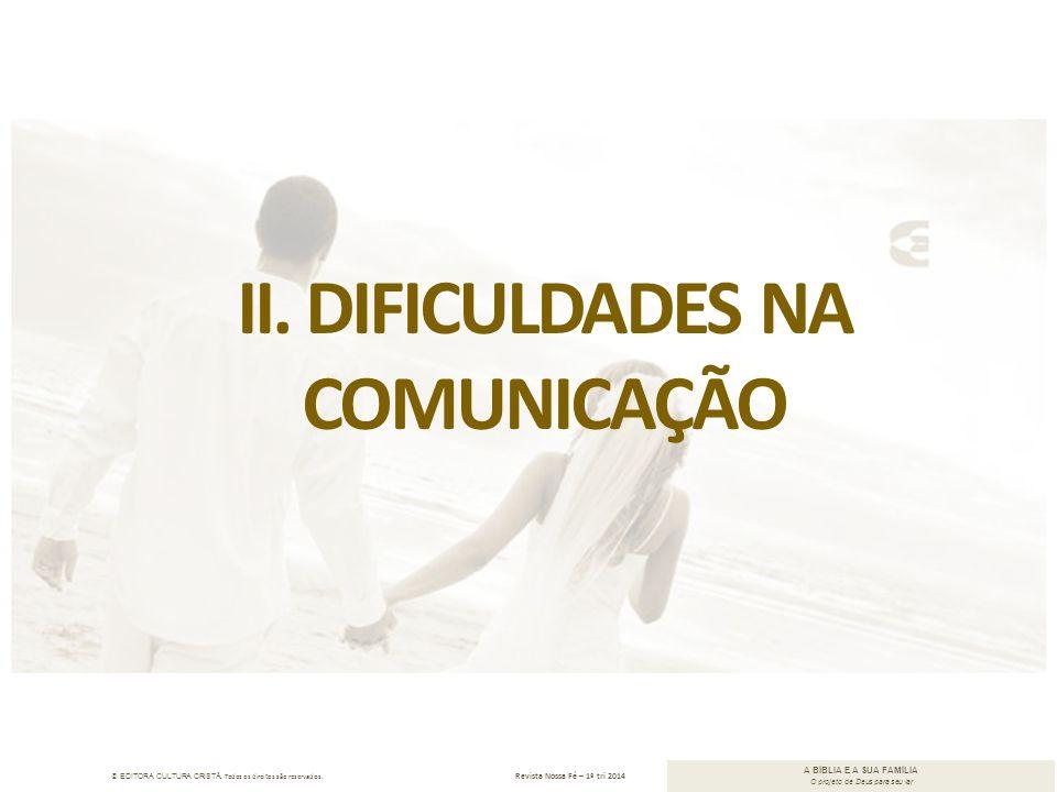 II. Dificuldades na COMUNICAÇÃO
