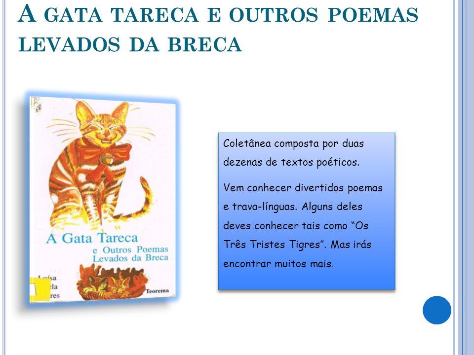 A gata tareca e outros poemas levados da breca