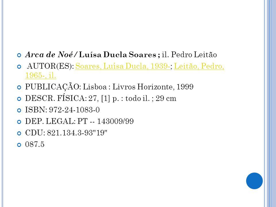 Arca de Noé / Luísa Ducla Soares ; il. Pedro Leitão