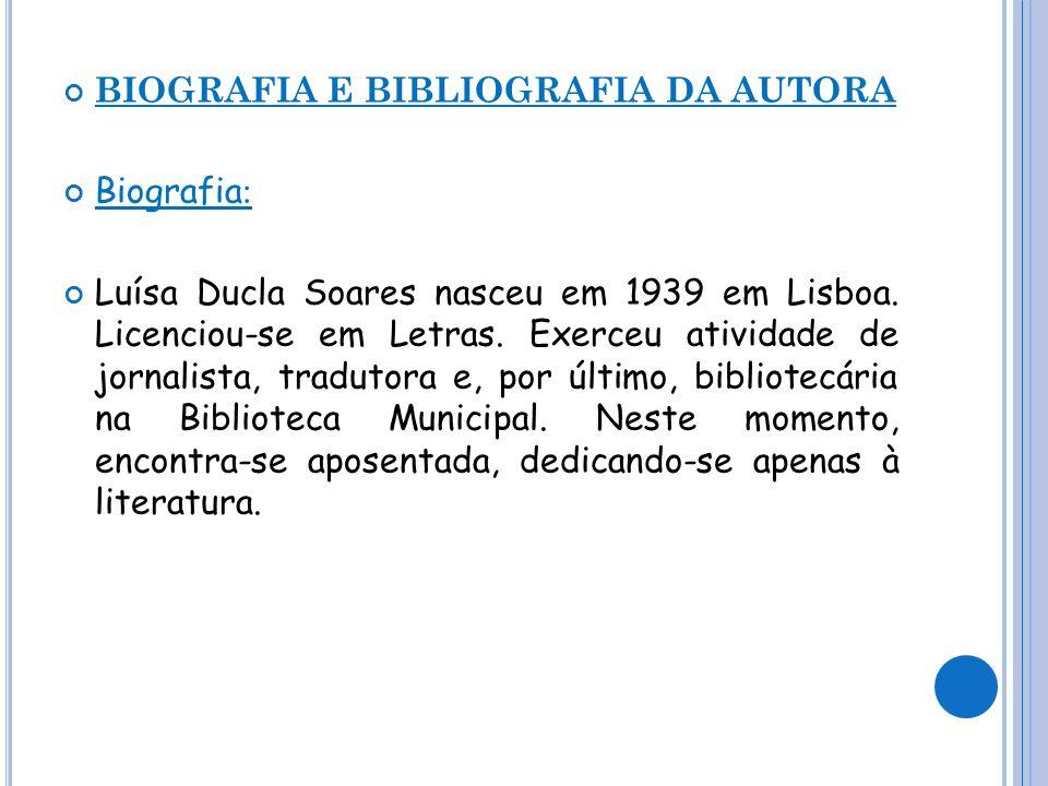 BIOGRAFIA E BIBLIOGRAFIA DA AUTORA