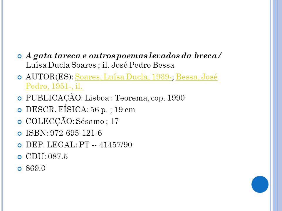 A gata tareca e outros poemas levados da breca / Luísa Ducla Soares ; il. José Pedro Bessa