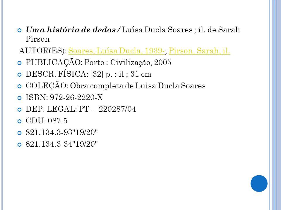 Uma história de dedos / Luísa Ducla Soares ; il. de Sarah Pirson