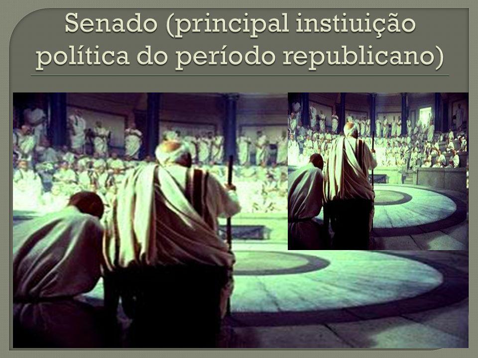 Senado (principal instiuição política do período republicano)