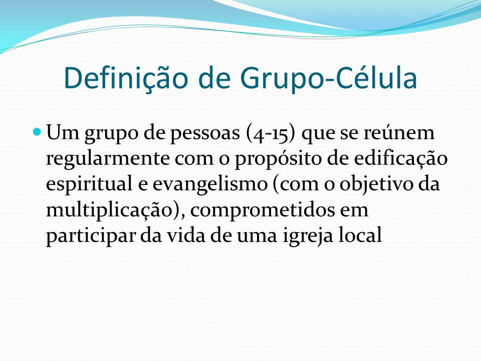 Definição de Grupo-Célula