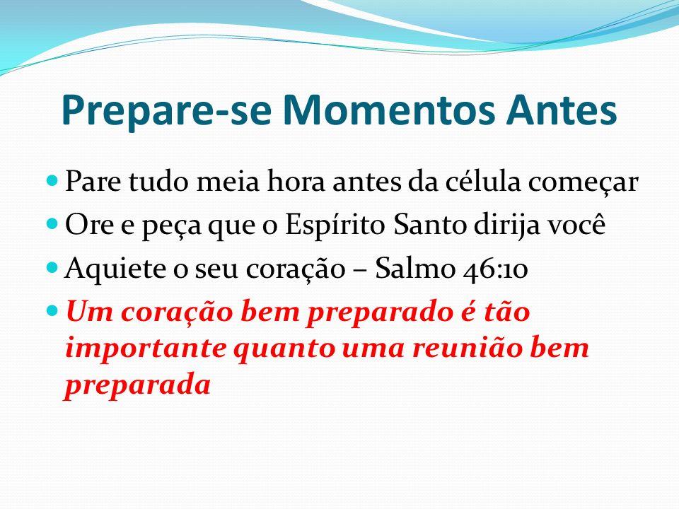 Prepare-se Momentos Antes