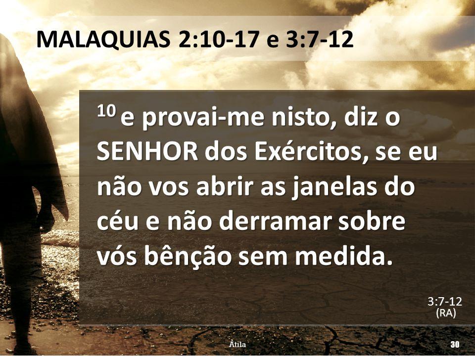 MALAQUIAS 2:10-17 e 3:7-12