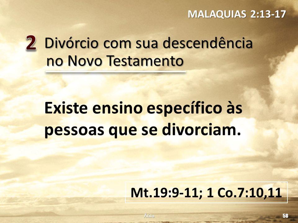 2 Existe ensino específico às pessoas que se divorciam.