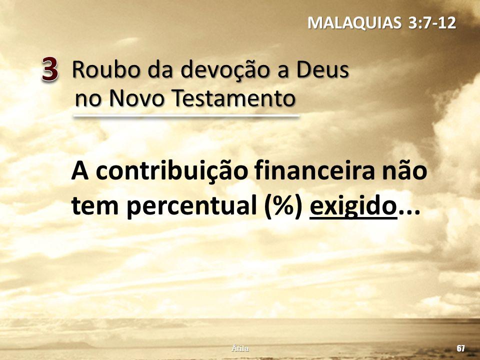 3 A contribuição financeira não tem percentual (%) exigido...