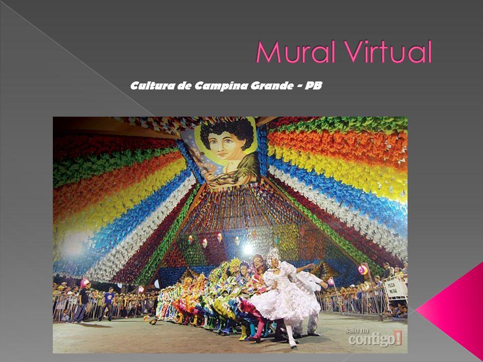 Mural Virtual Cultura de Campina Grande - PB