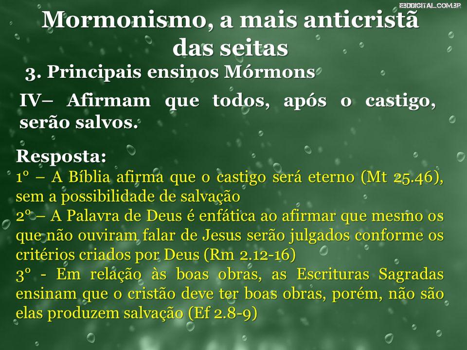 Mormonismo, a mais anticristã das seitas