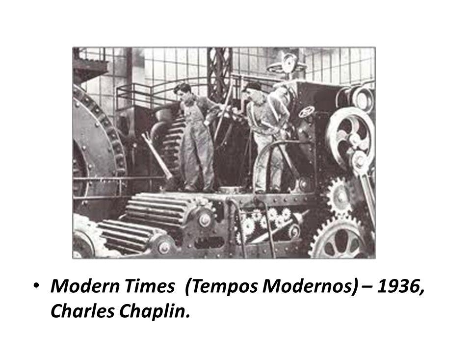 Modern Times (Tempos Modernos) – 1936, Charles Chaplin.