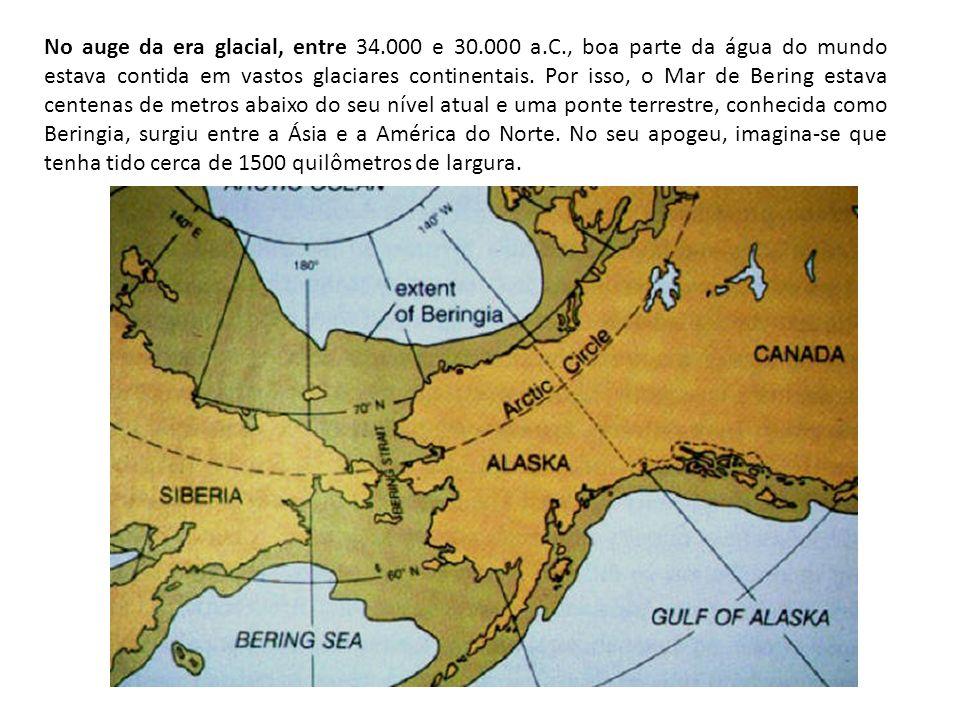 No auge da era glacial, entre 34. 000 e 30. 000 a. C