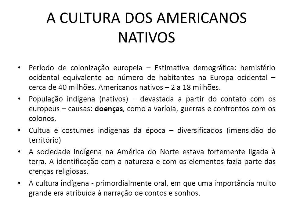 A CULTURA DOS AMERICANOS NATIVOS