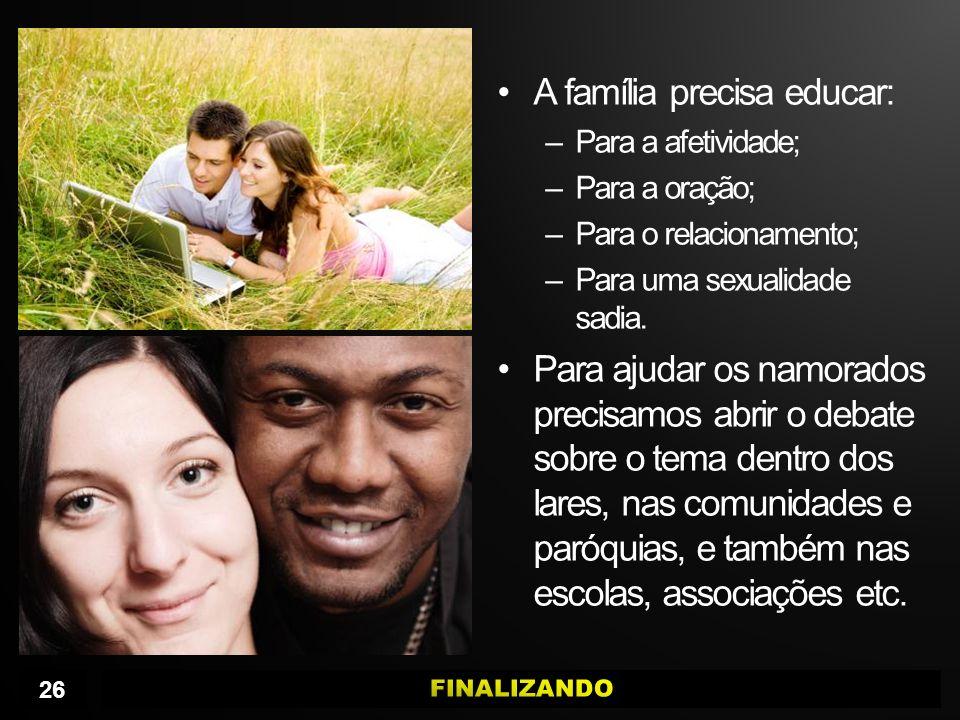 A família precisa educar: