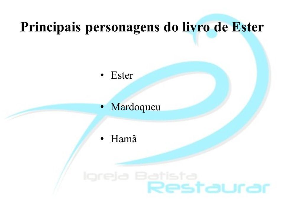 Principais personagens do livro de Ester