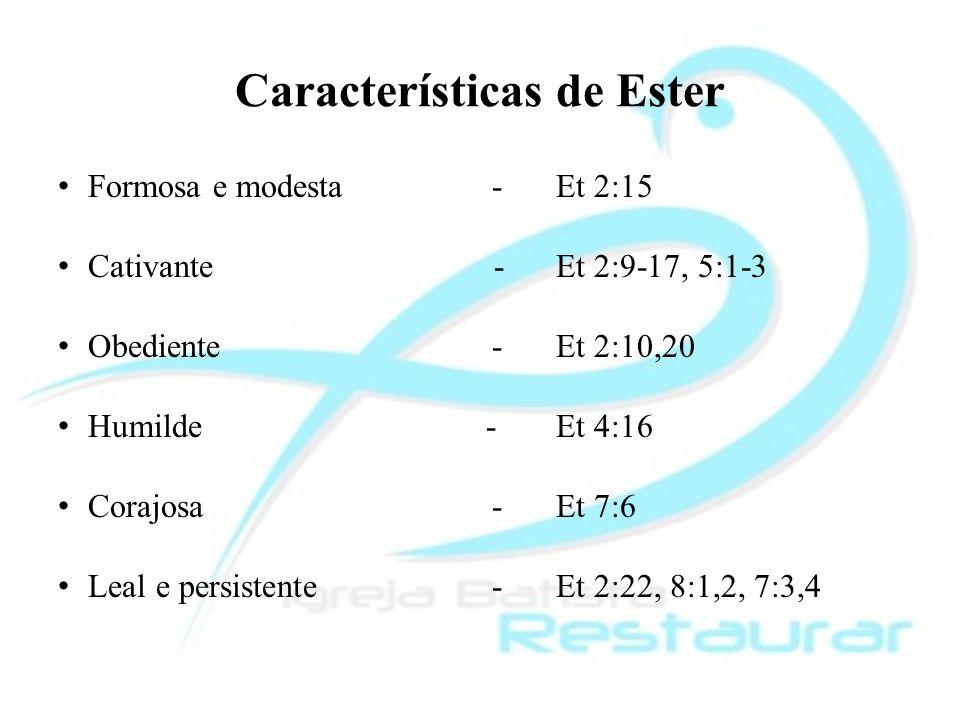 Características de Ester
