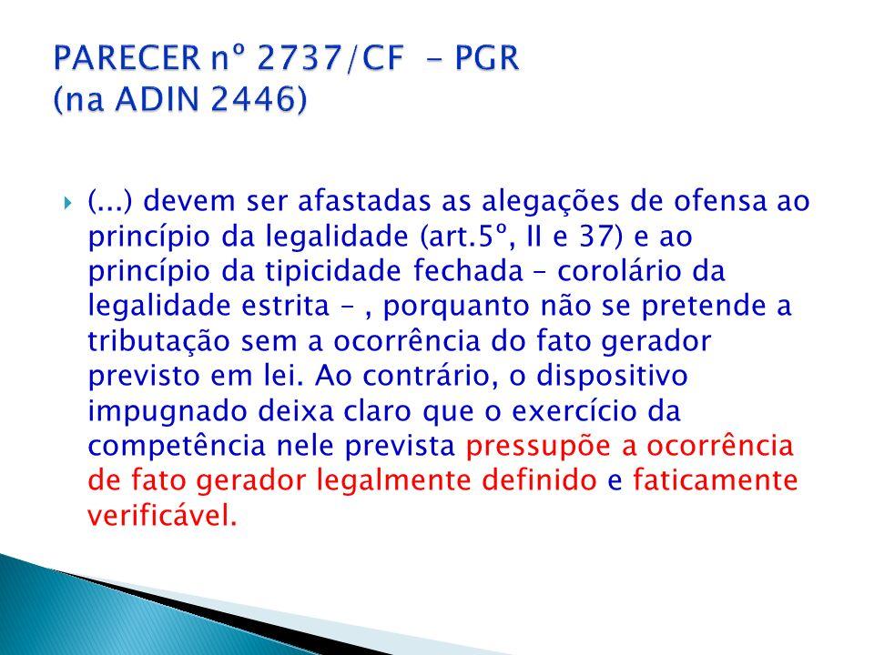 PARECER nº 2737/CF - PGR (na ADIN 2446)