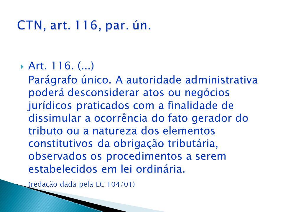 CTN, art. 116, par. ún. Art. 116. (...)