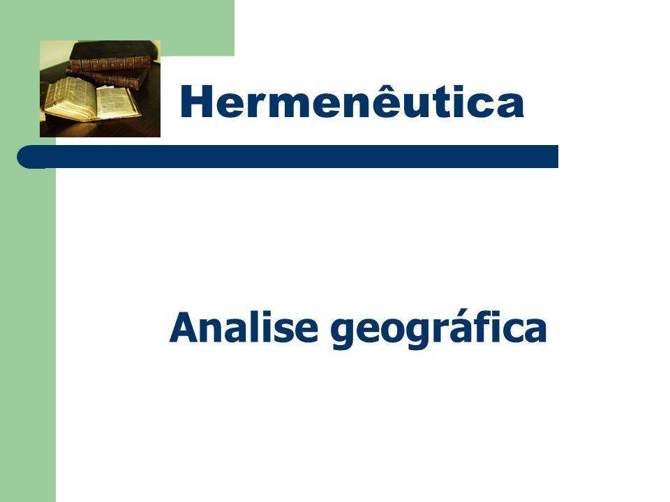 Hermenêutica Analise geográfica