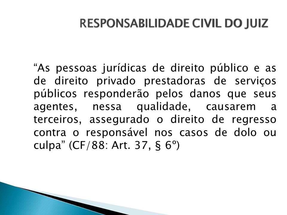 RESPONSABILIDADE CIVIL DO JUIZ