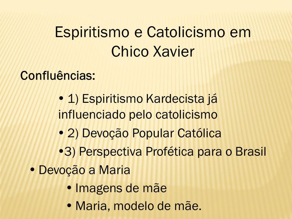 Espiritismo e Catolicismo em Chico Xavier