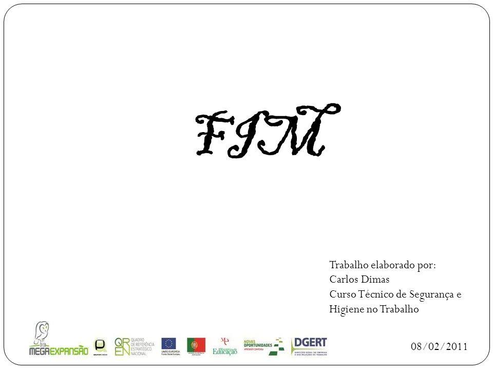 FIM Trabalho elaborado por: Carlos Dimas