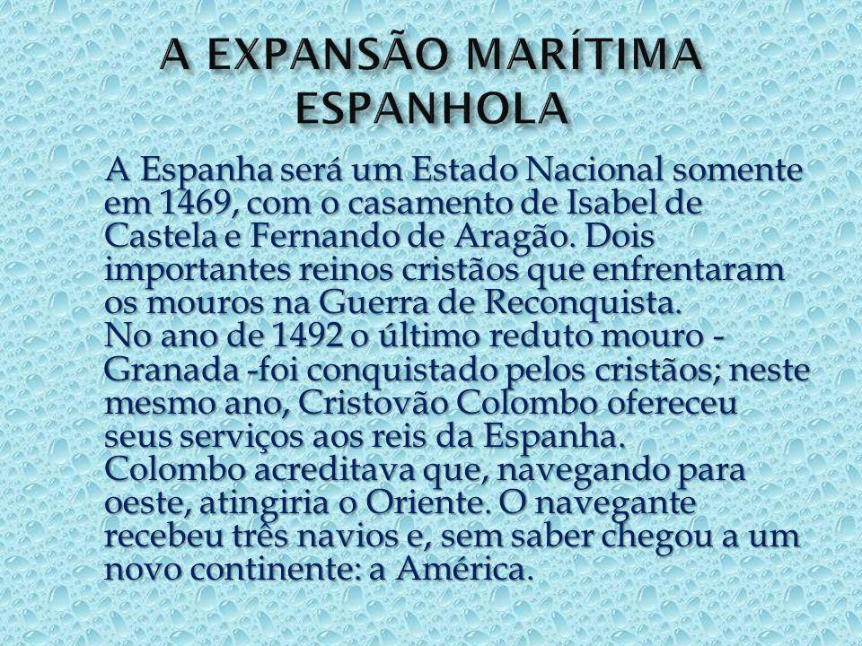 A EXPANSÃO MARÍTIMA ESPANHOLA
