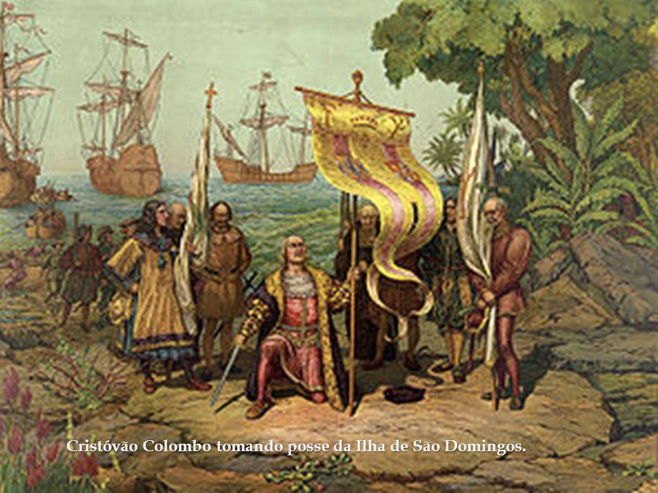 Cristóvão Colombo tomando posse da Ilha de São Domingos.