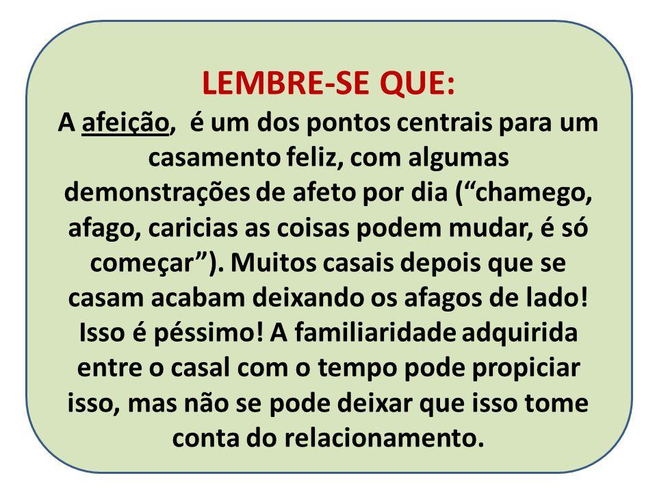 LEMBRE-SE QUE: