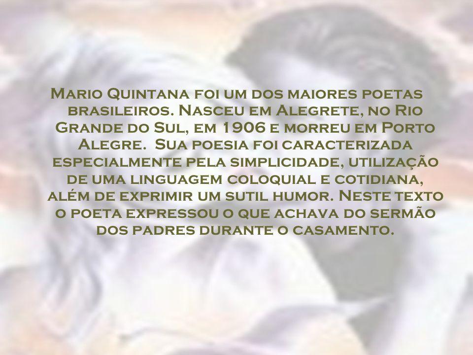 Mario Quintana foi um dos maiores poetas brasileiros