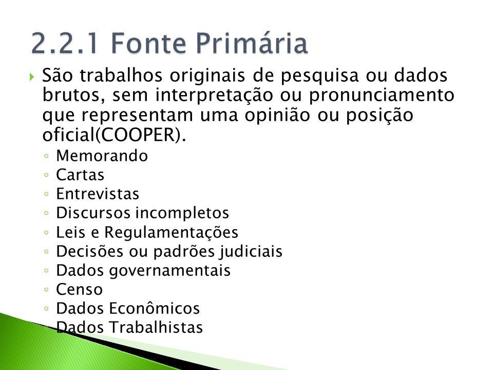 2.2.1 Fonte Primária
