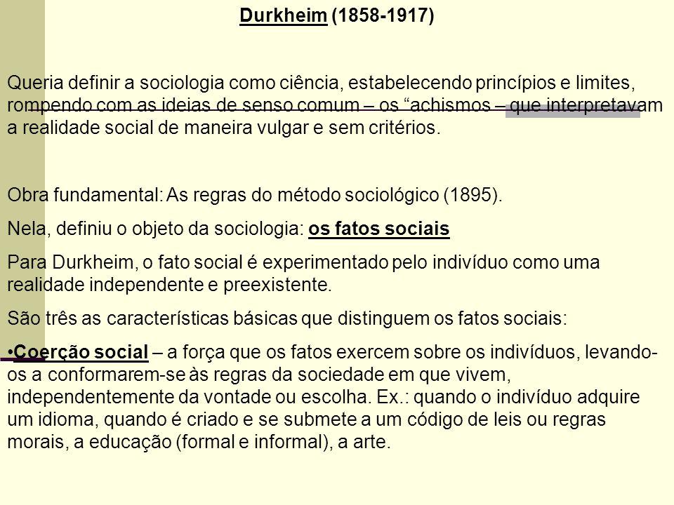 Durkheim (1858-1917)