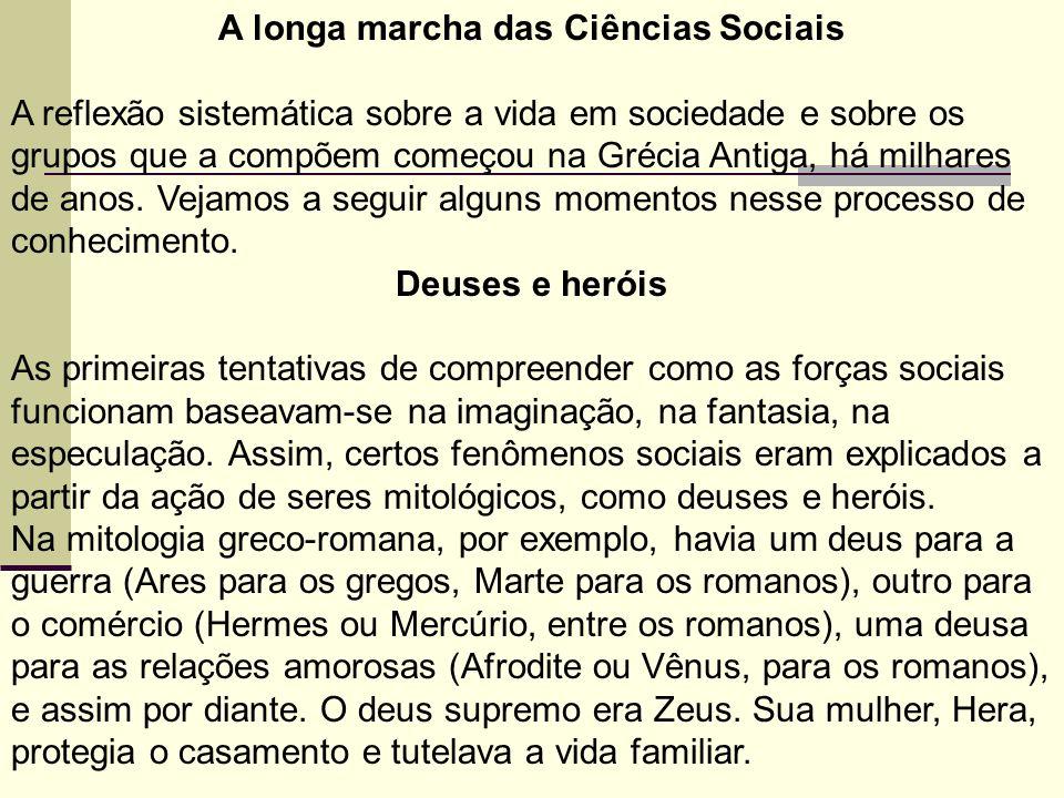 A longa marcha das Ciências Sociais