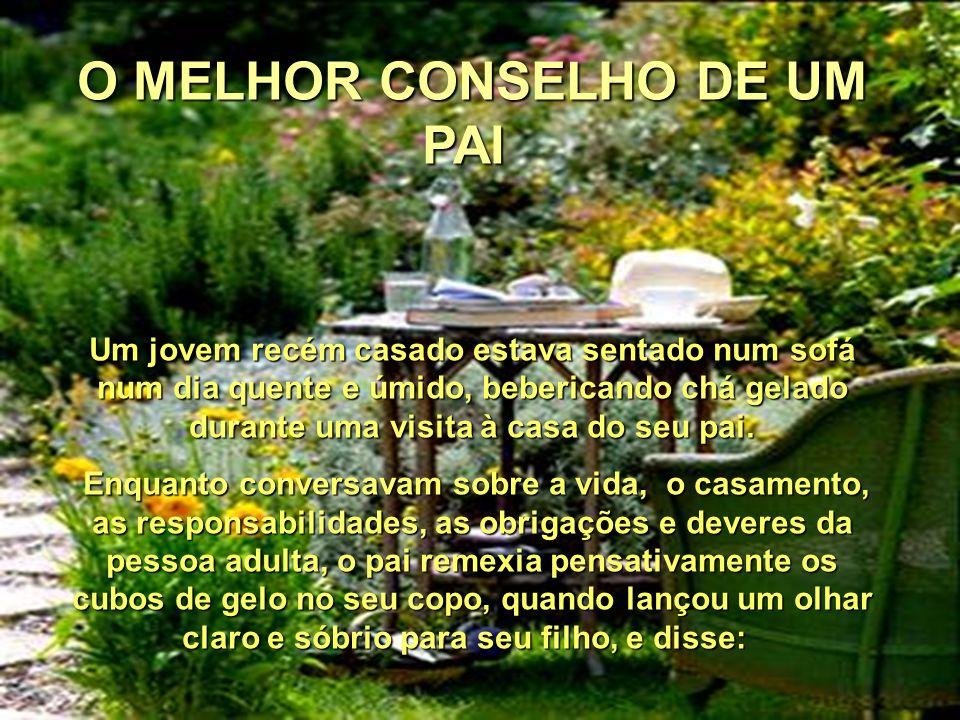 O MELHOR CONSELHO DE UM PAI