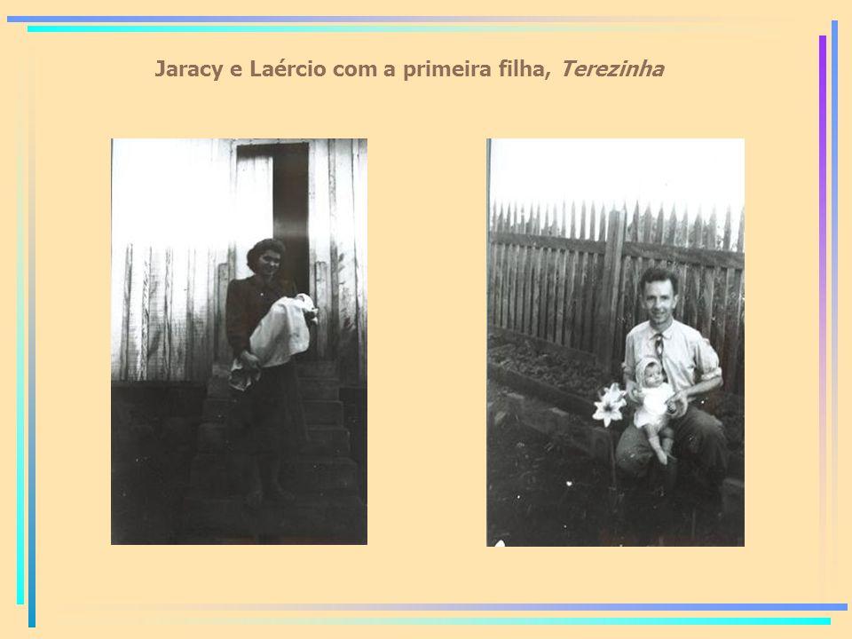 Jaracy e Laércio com a primeira filha, Terezinha
