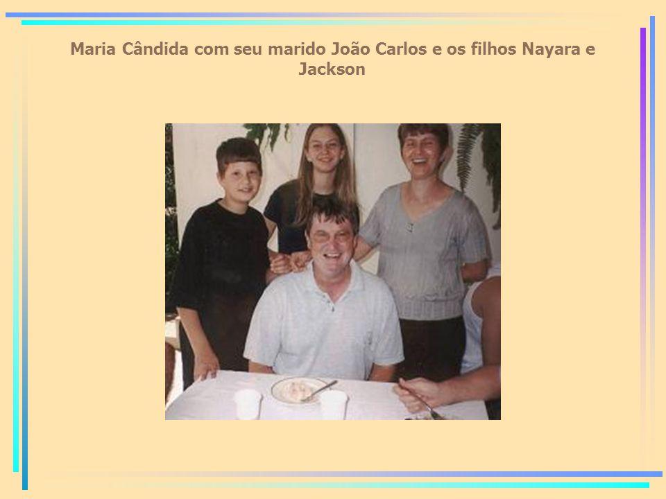 Maria Cândida com seu marido João Carlos e os filhos Nayara e Jackson