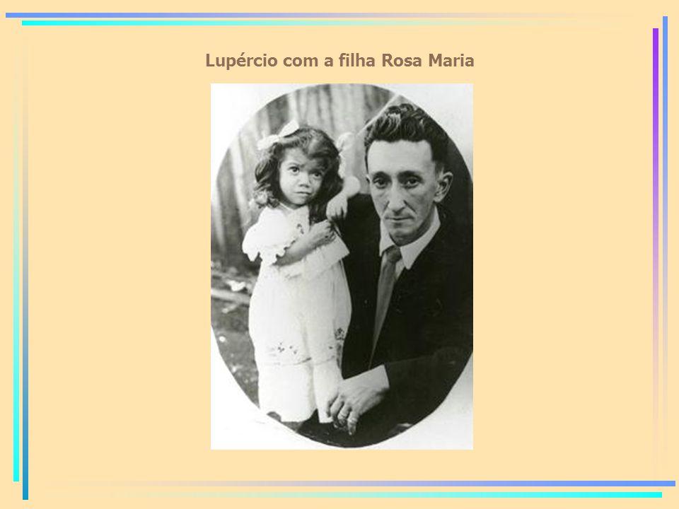Lupércio com a filha Rosa Maria
