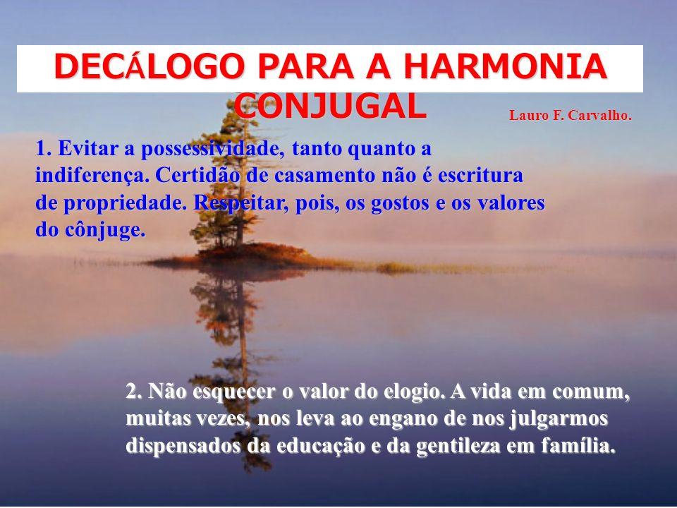 DECÁLOGO PARA A HARMONIA CONJUGAL