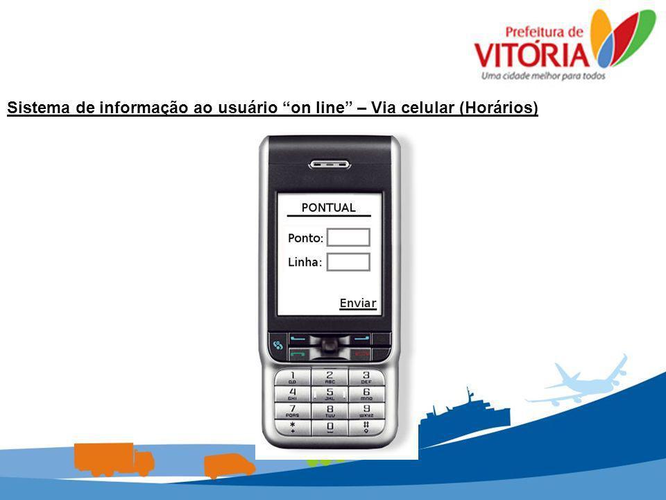 Sistema de informação ao usuário on line – Via celular (Horários)